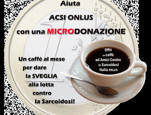 Un Caffè Al Mese Per Sostenere ACSI ONLUS