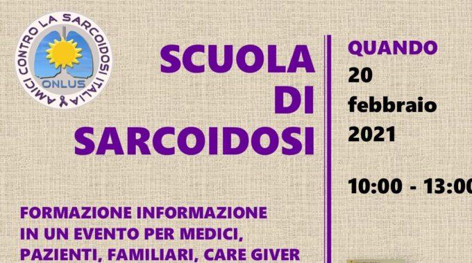 20 Febbraio 2021 – 1^ Scuola Di Sarcoidosi Del 2021 (online)